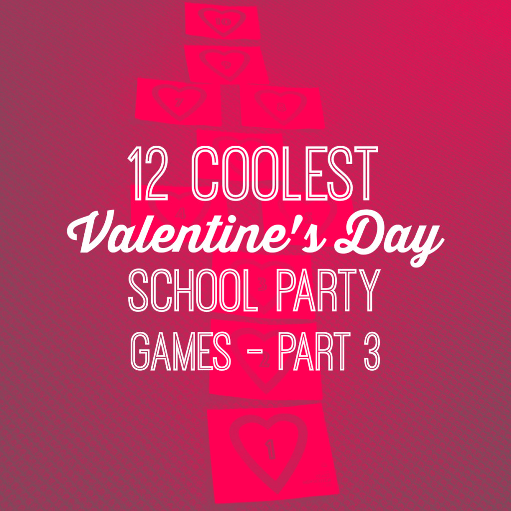 valentines day school party games 12 coolest valentines day school party games part 3 valentine